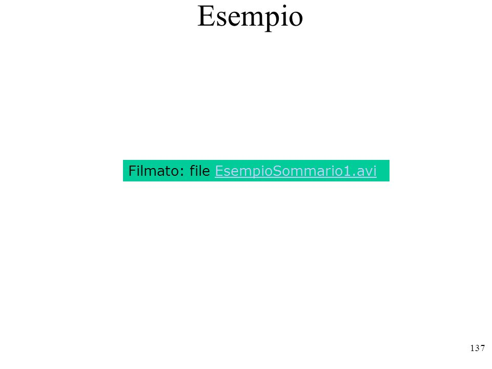 137 Esempio Filmato: file EsempioSommario1.avi