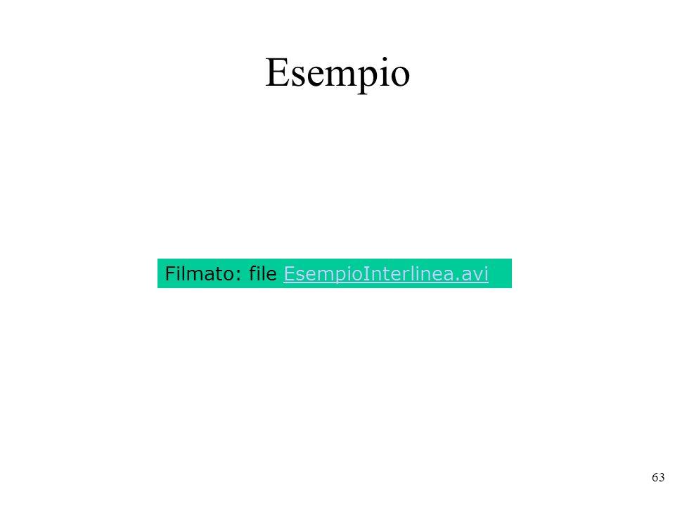 63 Esempio Filmato: file EsempioInterlinea.avi