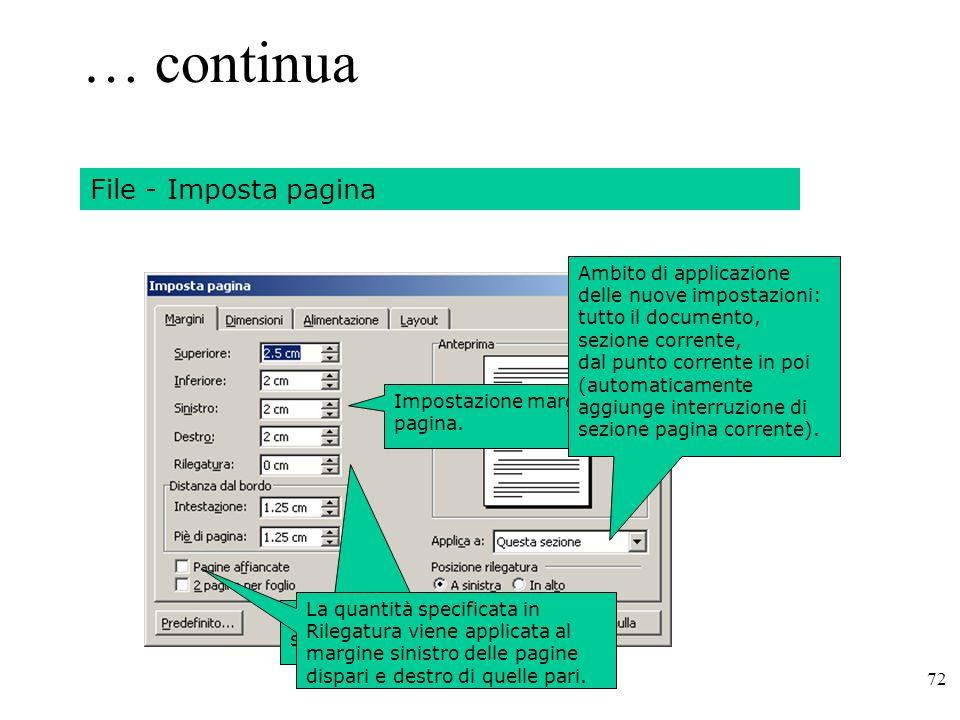 72 … continua Impostazione margini di pagina.Spazio aggiunto al margine sinistro di ogni pagina.