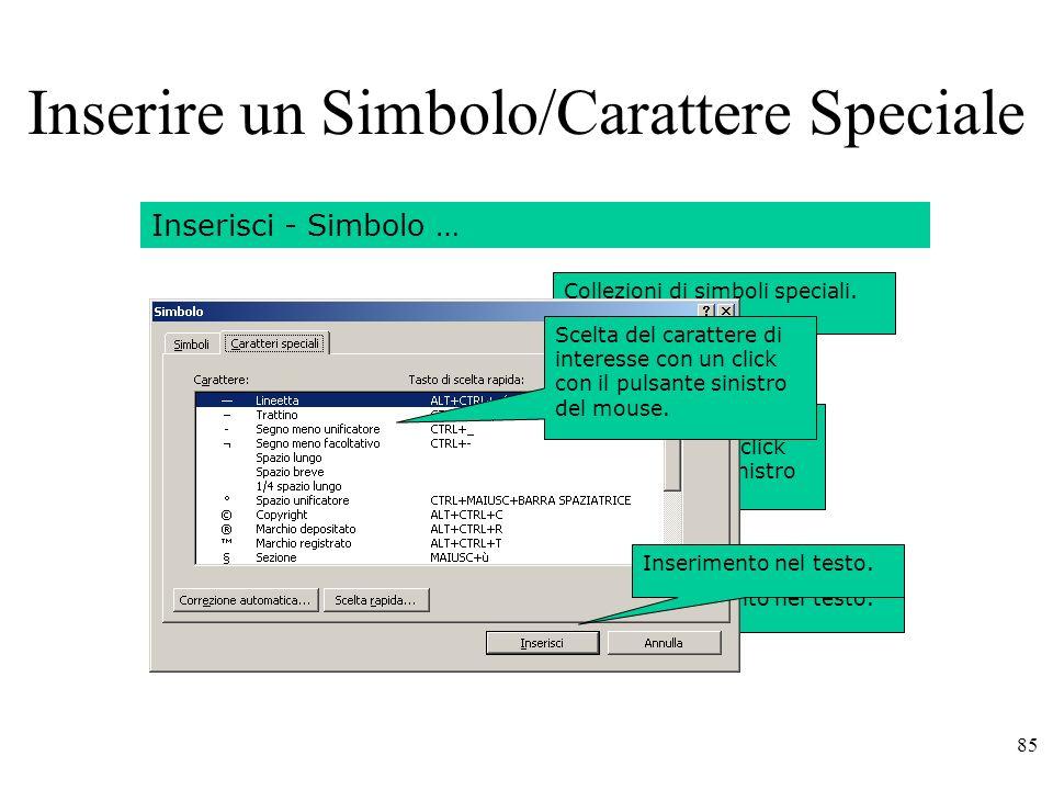 85 Inserire un Simbolo/Carattere Speciale Inserisci - Simbolo … Collezioni di simboli speciali.