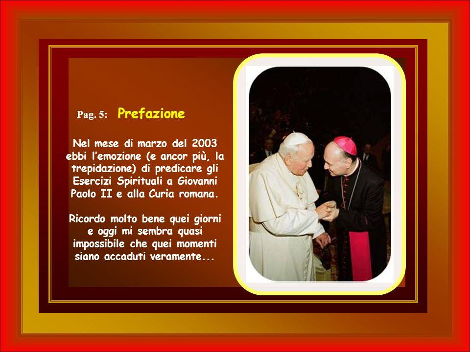 I messaggi sulla tomba del Papa Dal Capitolo: 2 Aprile 2011 - Sesto anniversario col nuovo recente libro di S.E.