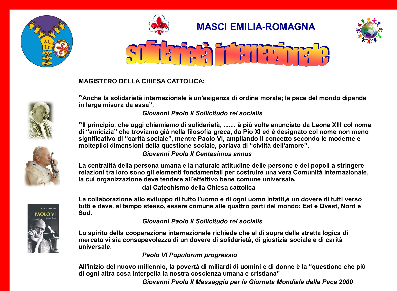 MASCI EMILIA-ROMAGNA ZONA MASCI DI BOLOGNA Le Comunità della Zona di Bologna si sono impegnate nellambito della solidarietà internazionale in questi p