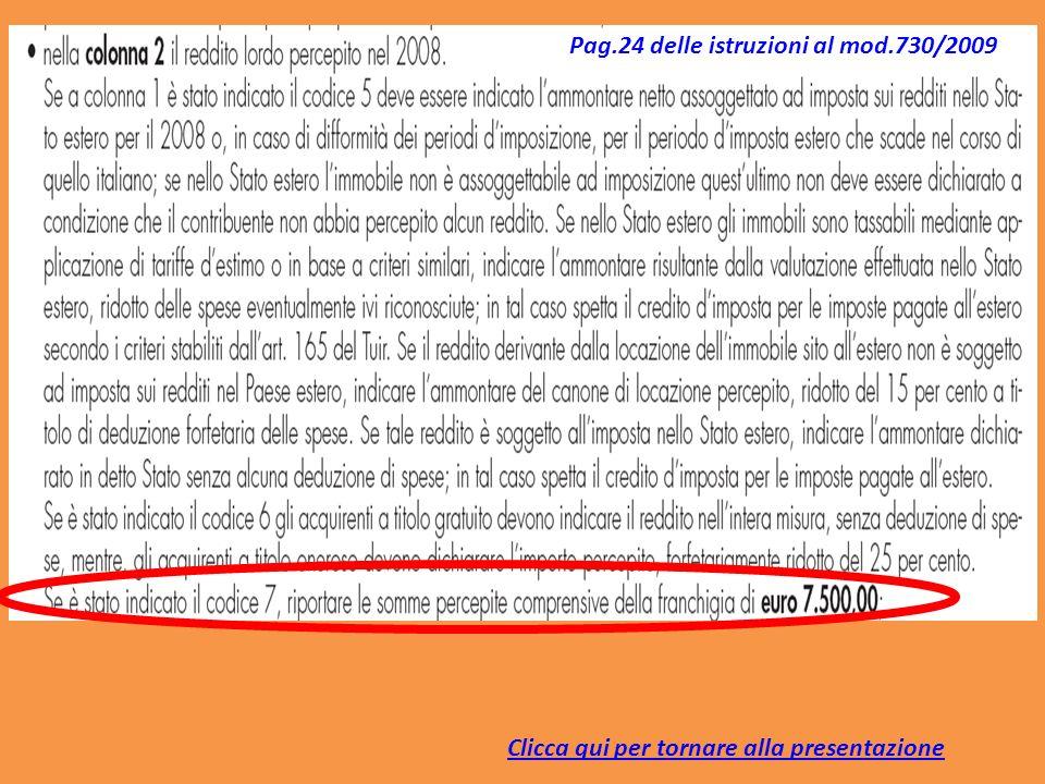 Clicca qui per tornare alla presentazione Pag.24 delle istruzioni al mod.730/2009