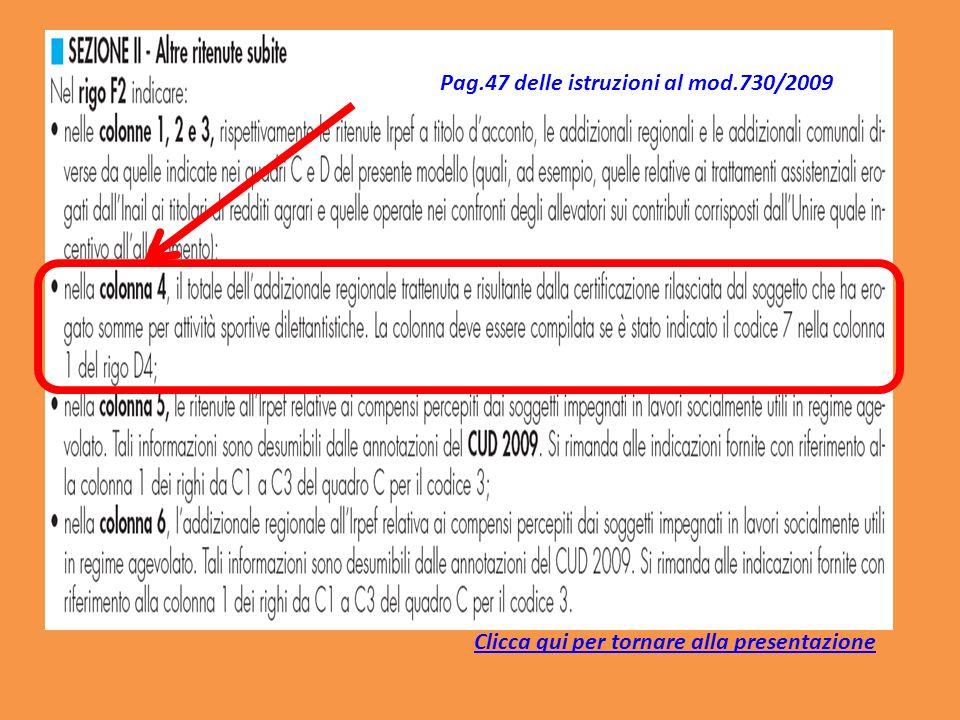 Pag.47 delle istruzioni al mod.730/2009