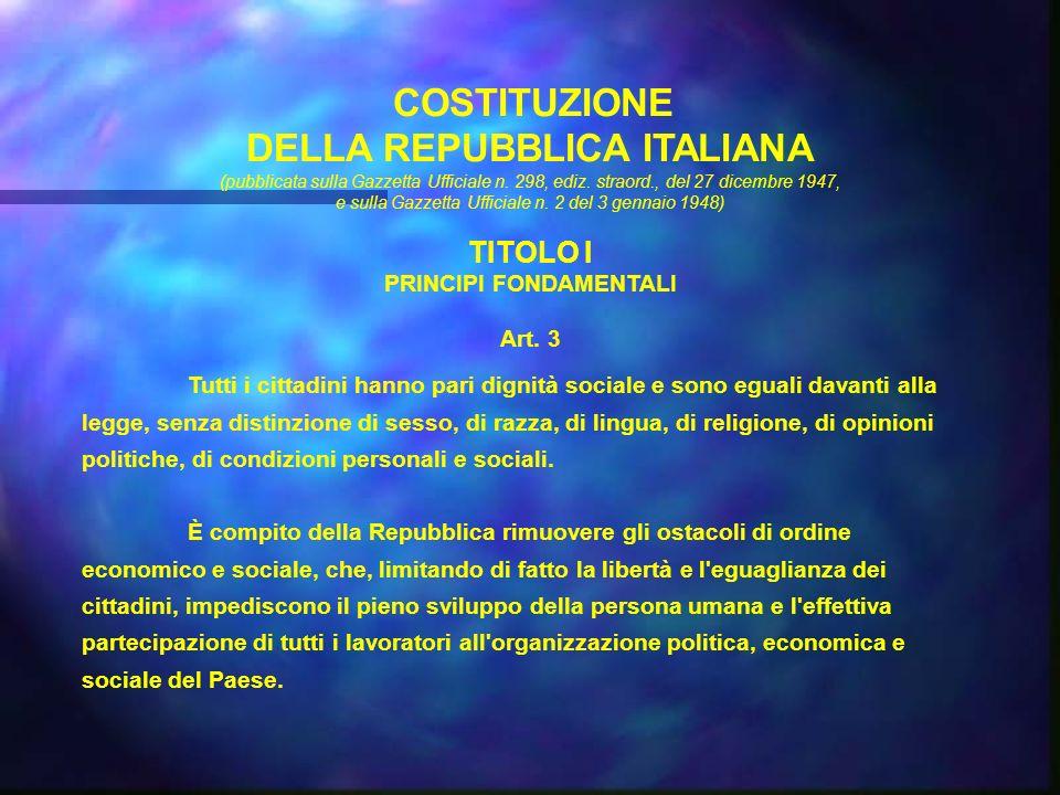 COSTITUZIONE DELLA REPUBBLICA ITALIANA (pubblicata sulla Gazzetta Ufficiale n.
