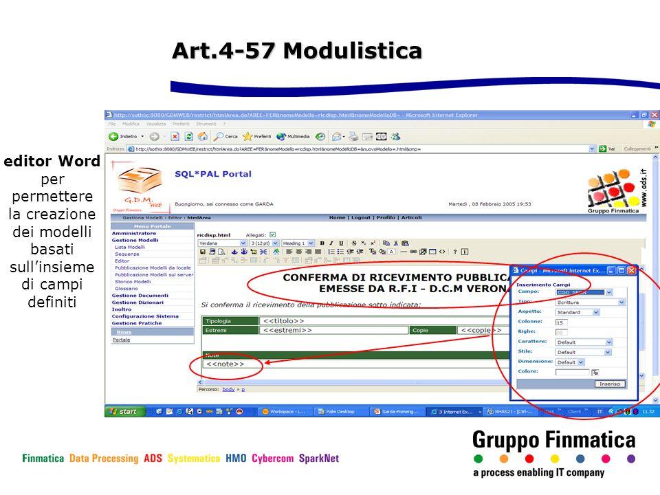 editor Word per permettere la creazione dei modelli basati sullinsieme di campi definiti Art.4-57 Modulistica