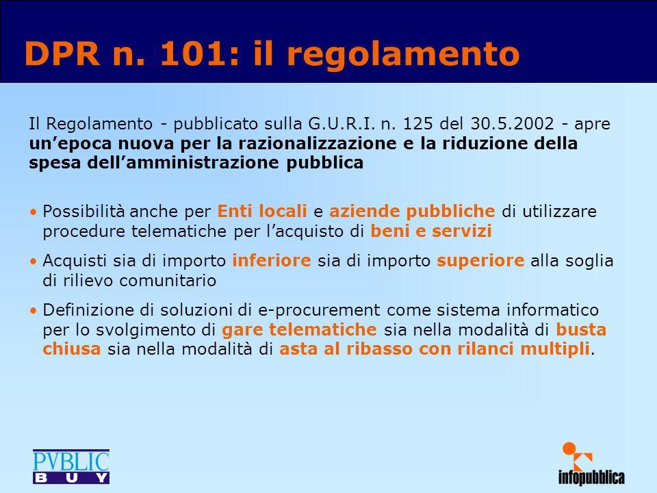 La soluzione proposta da Infopubblica consente l acquisto tramite gara telematica di qualsiasi tipo di bene o servizio, così come previsto dal DPR n.