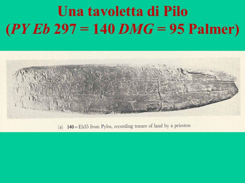 Una tavoletta di Pilo (PY Eb 297 = 140 DMG = 95 Palmer)