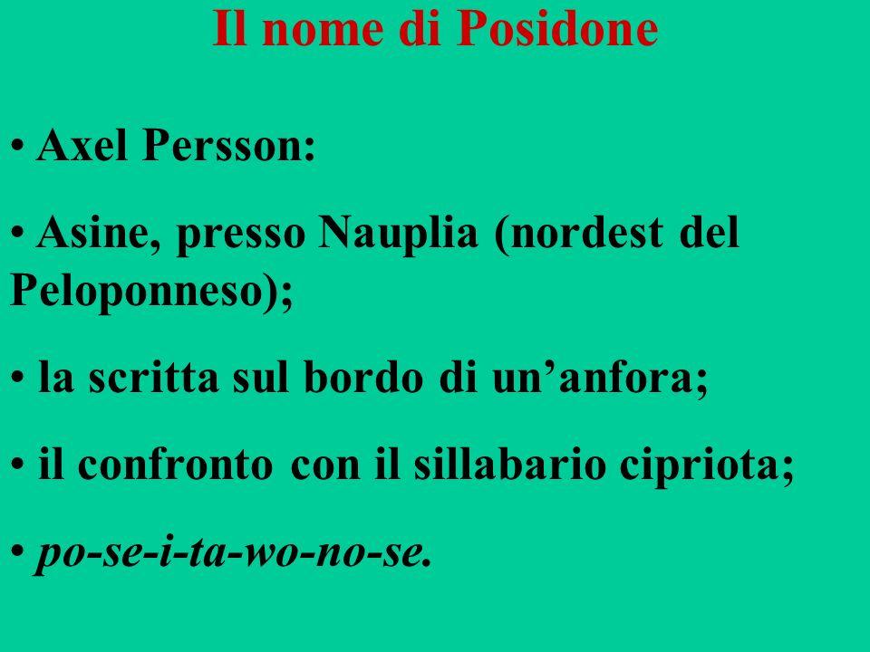 Il nome di Posidone Axel Persson: Asine, presso Nauplia (nordest del Peloponneso); la scritta sul bordo di unanfora; il confronto con il sillabario ci