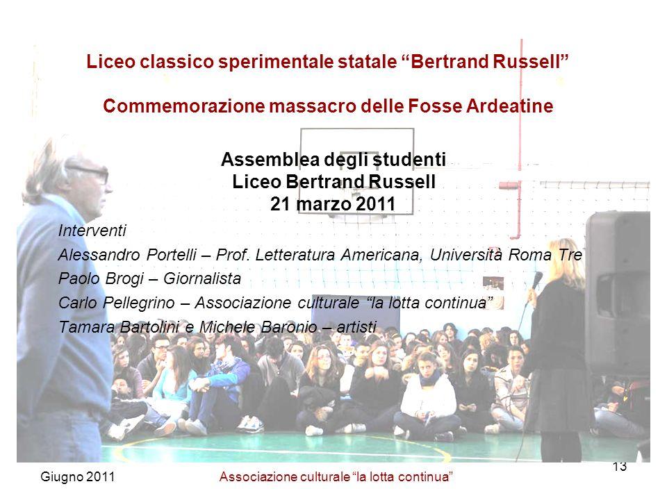 Giugno 2011Associazione culturale la lotta continua 13 Interventi Alessandro Portelli – Prof.