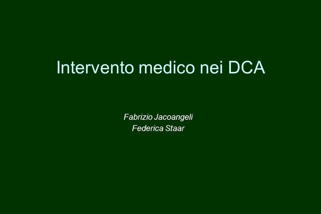 Fisiopatologia DCA e età evolutiva Approccio medico Sindrome da refeeding