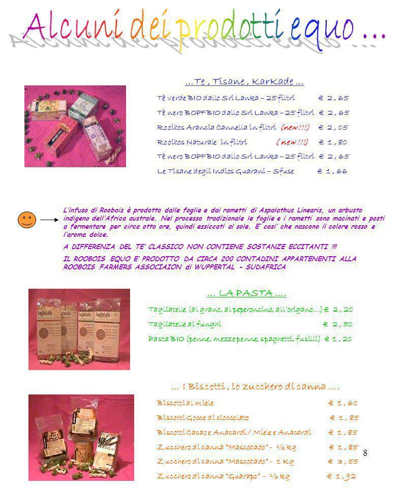 8 …Te, Tisane, KarKade … Tè verde BIO dallo Sri Lanka – 25 filtri 2, 65 Tè nero BOPF BIO dallo Sri Lanka – 25 filtri 2, 65 Rooibos Arancia Cannella in