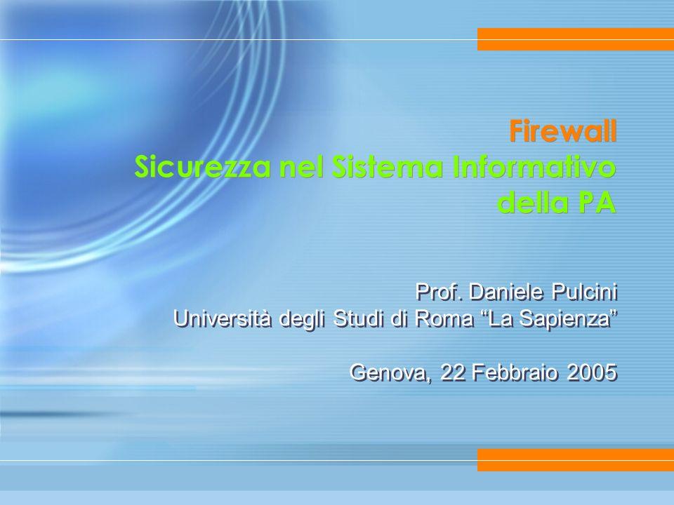 Firewall Sicurezza nel Sistema Informativo della PA Prof.