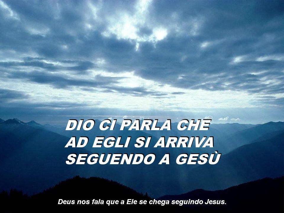 Deus é pai, Deus é luz DIO È PADRE, DIO È LUCE. DIO È PADRE, DIO È LUCE.