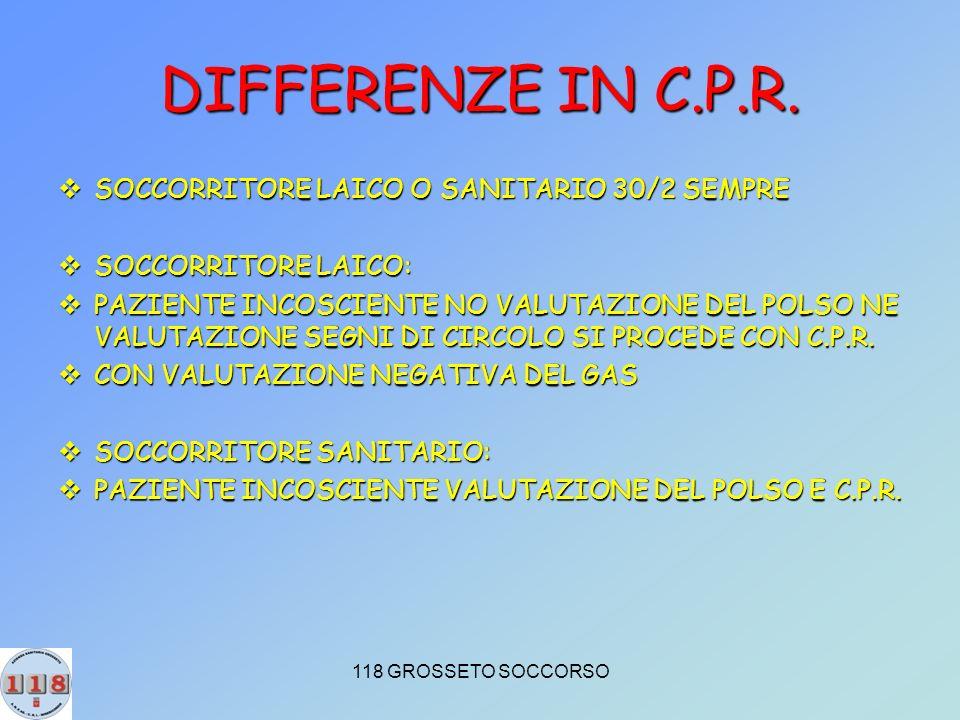 118 GROSSETO SOCCORSO DIFFERENZE IN C.P.R.