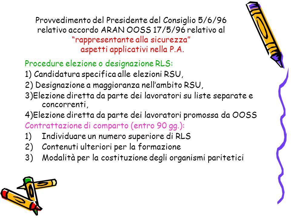 Provvedimento del Presidente del Consiglio 5/6/96 relativo accordo ARAN OOSS 17/5/96 relativo al rappresentante alla sicurezza aspetti applicativi nel
