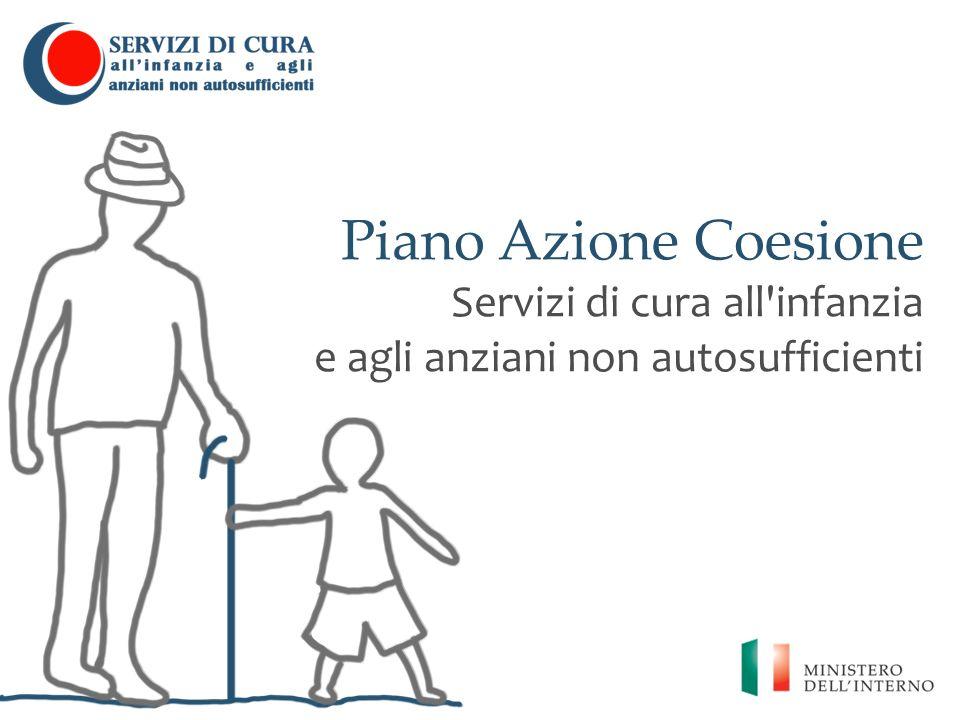 Piano Azione Coesione Servizi di cura all'infanzia e agli anziani non autosufficienti