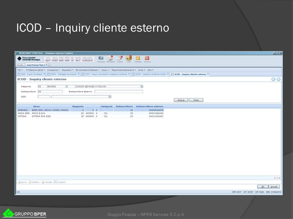 Gruppo Finanza – BPER Services S.C.p.A. ICOD – Inquiry cliente esterno