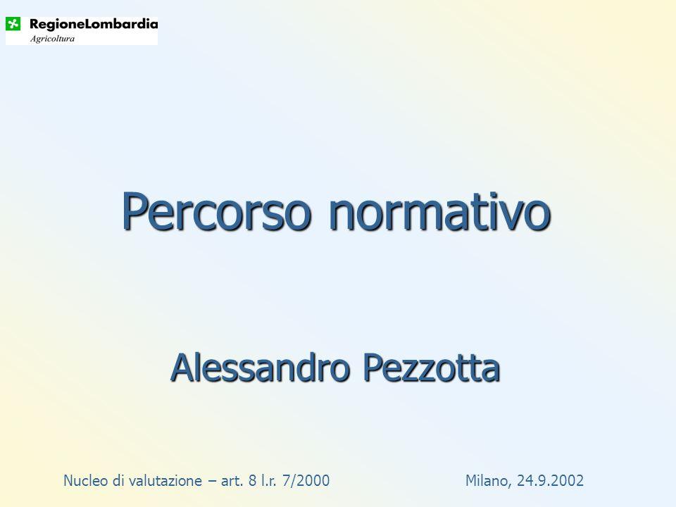 Nucleo di valutazione – art.8 l.r. 7/2000 Milano, 24.9.2002 Quale .