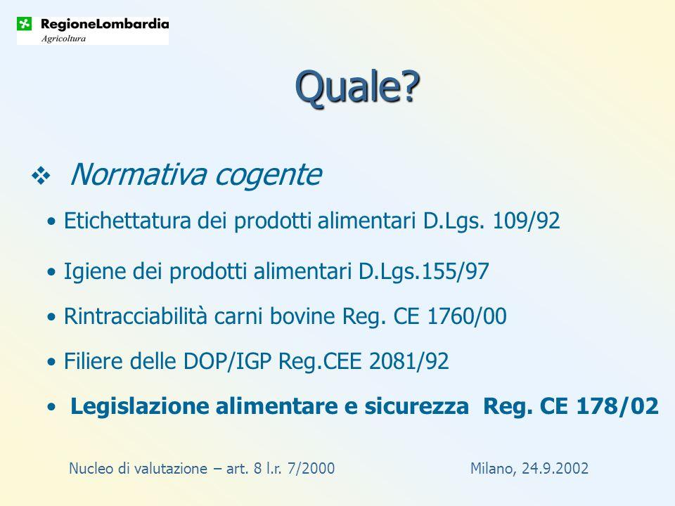 Nucleo di valutazione – art. 8 l.r. 7/2000 Milano, 24.9.2002 Quale.