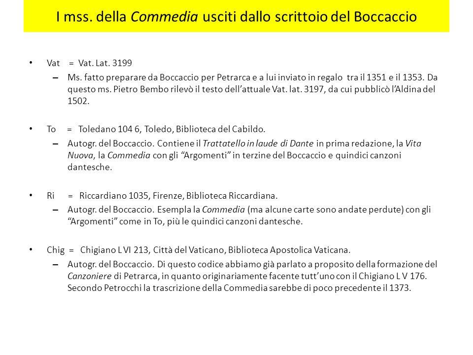 I mss.della Commedia usciti dallo scrittoio del Boccaccio Vat = Vat.