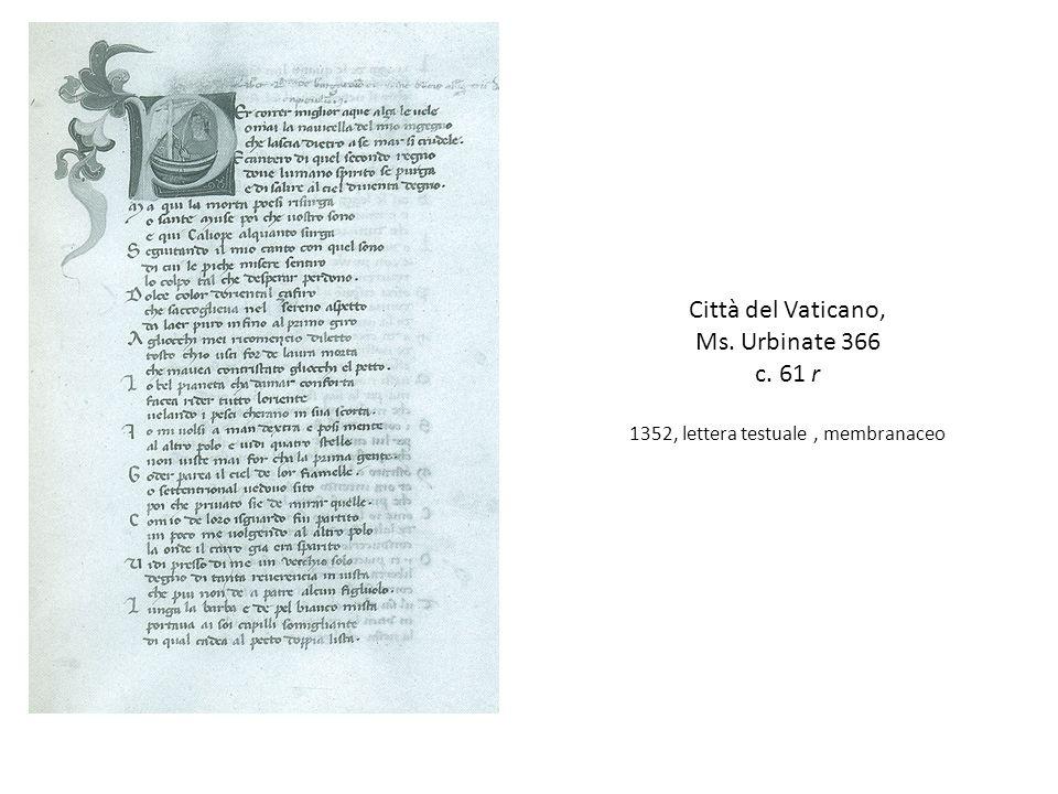 Città del Vaticano, Ms. Urbinate 366 c. 61 r 1352, lettera testuale, membranaceo