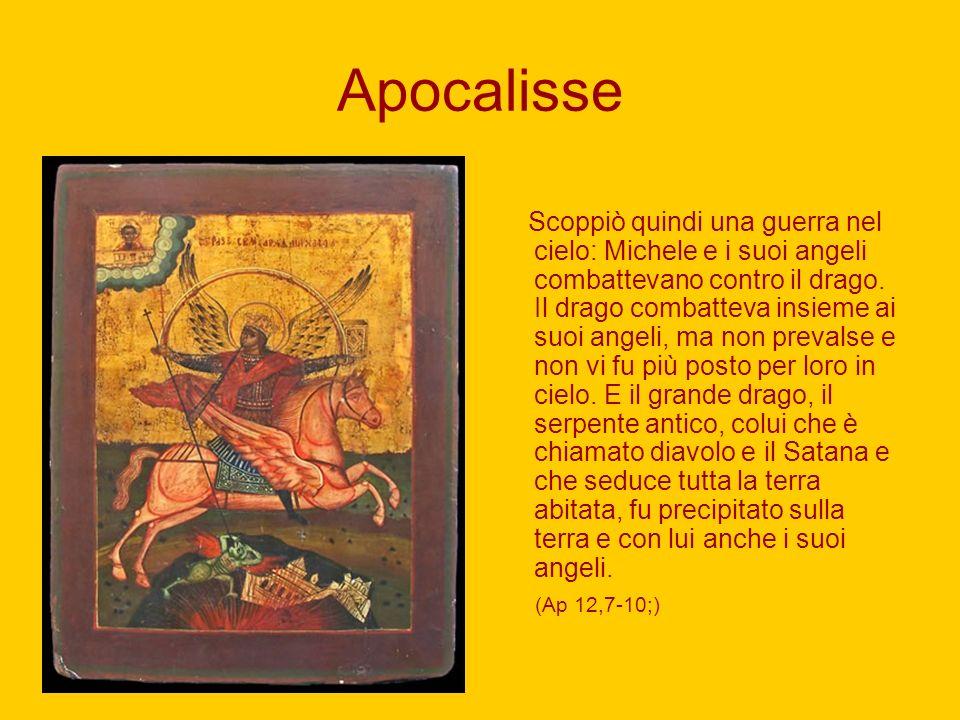 Apocalisse Scoppiò quindi una guerra nel cielo: Michele e i suoi angeli combattevano contro il drago. Il drago combatteva insieme ai suoi angeli, ma n