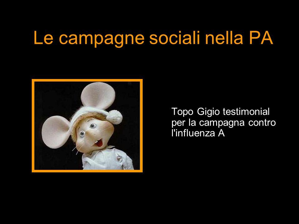 Le campagne sociali nella PA Topo Gigio testimonial per la campagna contro l influenza A