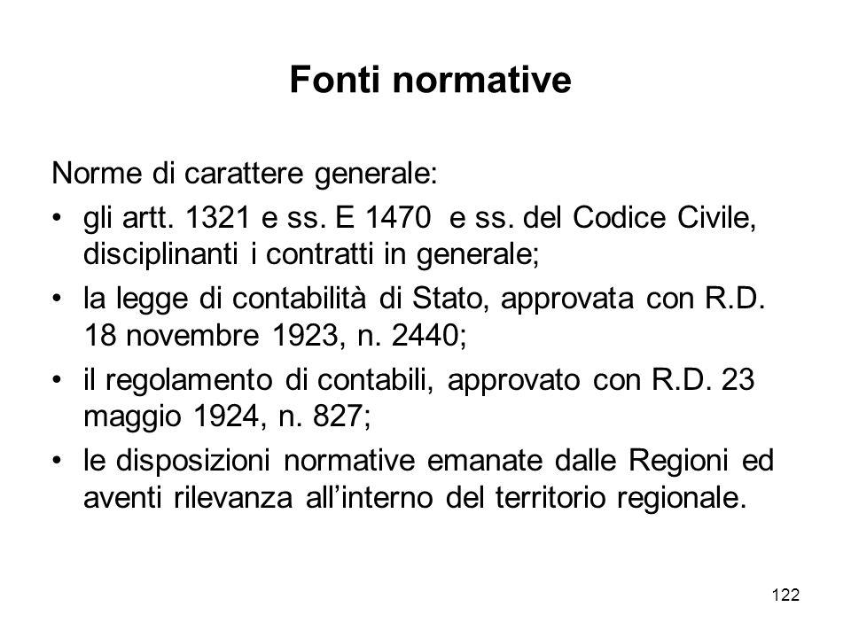 122 Fonti normative Norme di carattere generale: gli artt.