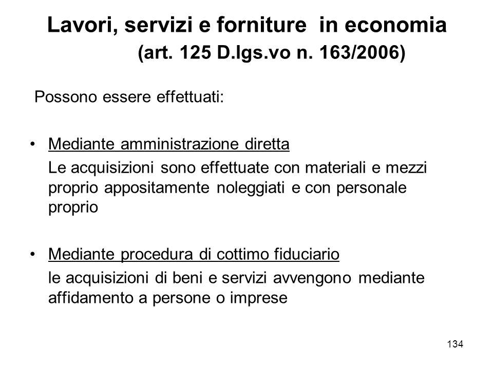 134 Lavori, servizi e forniture in economia (art. 125 D.lgs.vo n.