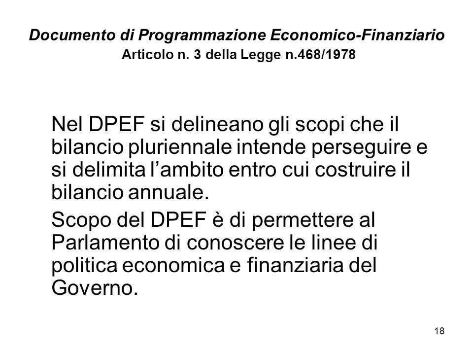 18 Documento di Programmazione Economico-Finanziario Articolo n.