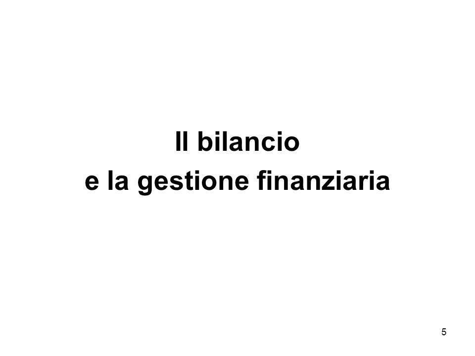 5 Il bilancio e la gestione finanziaria
