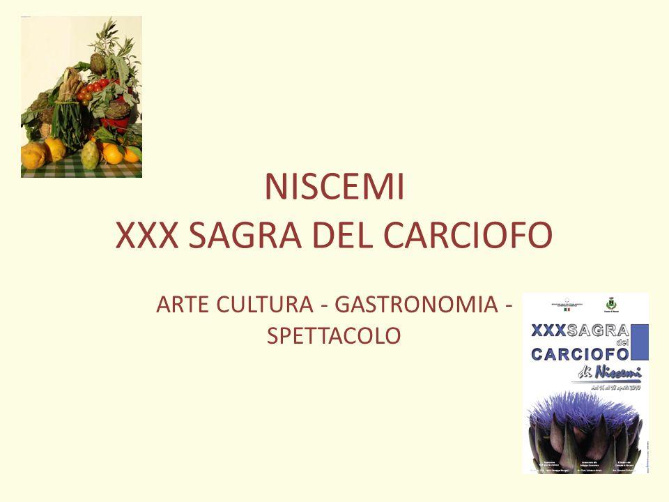 NISCEMI XXX SAGRA DEL CARCIOFO ARTE CULTURA - GASTRONOMIA - SPETTACOLO