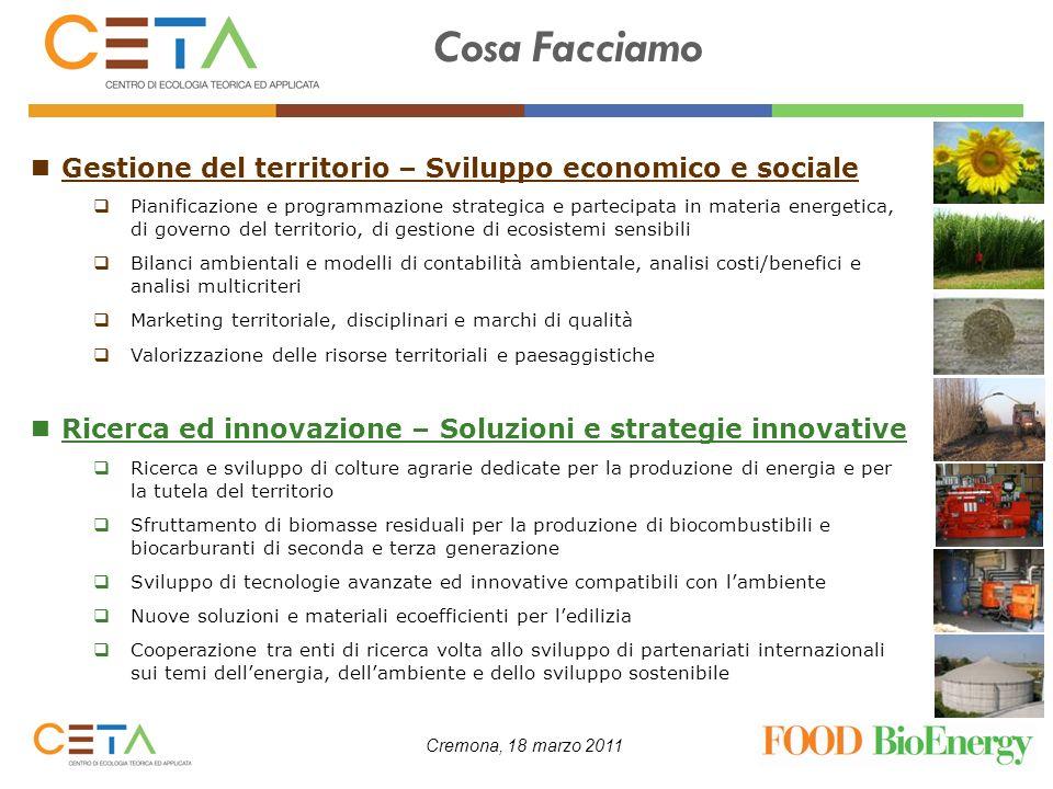 Cremona, 18 marzo 2011 Gestione del territorio – Sviluppo economico e sociale Pianificazione e programmazione strategica e partecipata in materia ener