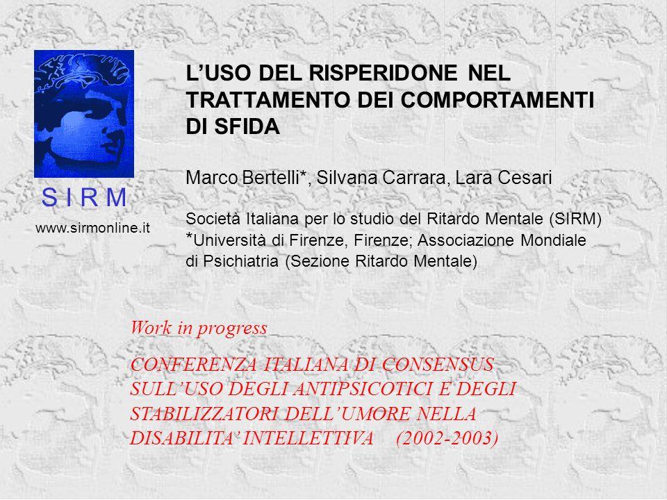 Work in progress CONFERENZA ITALIANA DI CONSENSUS SULLUSO DEGLI ANTIPSICOTICI E DEGLI STABILIZZATORI DELLUMORE NELLA DISABILITA INTELLETTIVA (2002-200