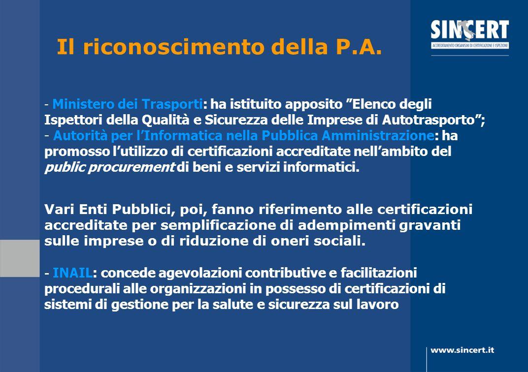 Il riconoscimento della P.A. - Ministero dei Trasporti: ha istituito apposito Elenco degli Ispettori della Qualità e Sicurezza delle Imprese di Autotr