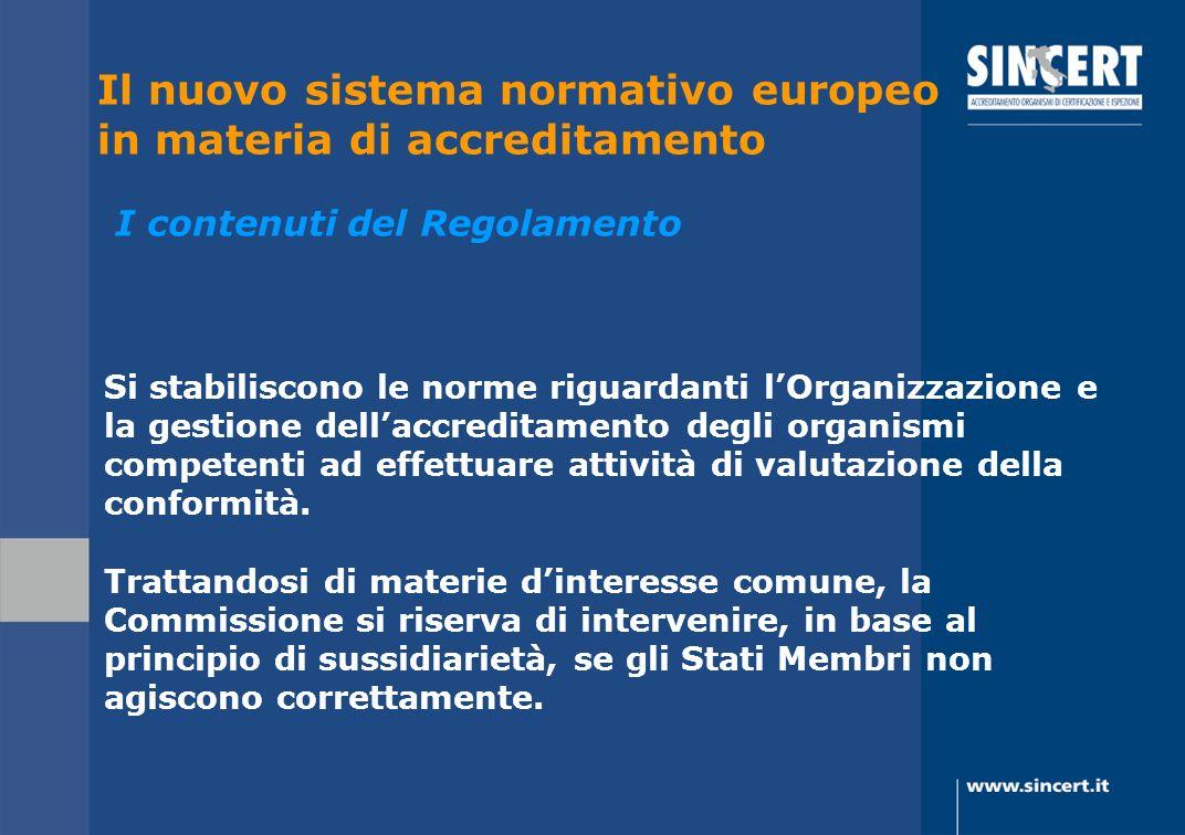 Si stabiliscono le norme riguardanti lOrganizzazione e la gestione dellaccreditamento degli organismi competenti ad effettuare attività di valutazione