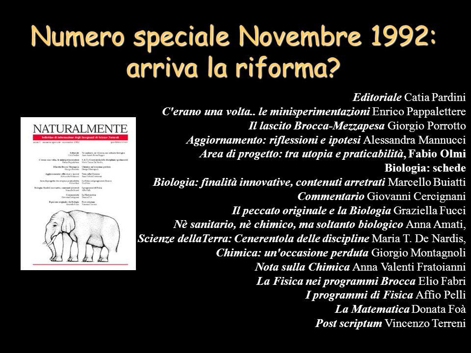 Numero speciale Novembre 1992: arriva la riforma.Editoriale Catia Pardini C erano una volta..
