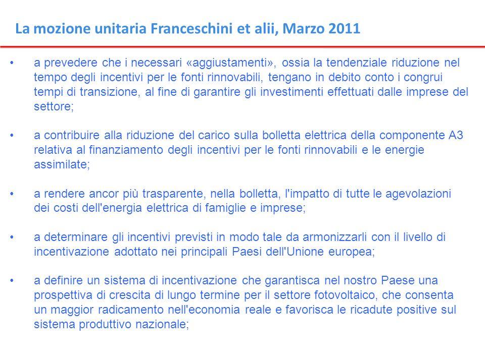 La mozione unitaria Franceschini et alii, Marzo 2011 a prevedere che i necessari «aggiustamenti», ossia la tendenziale riduzione nel tempo degli incen