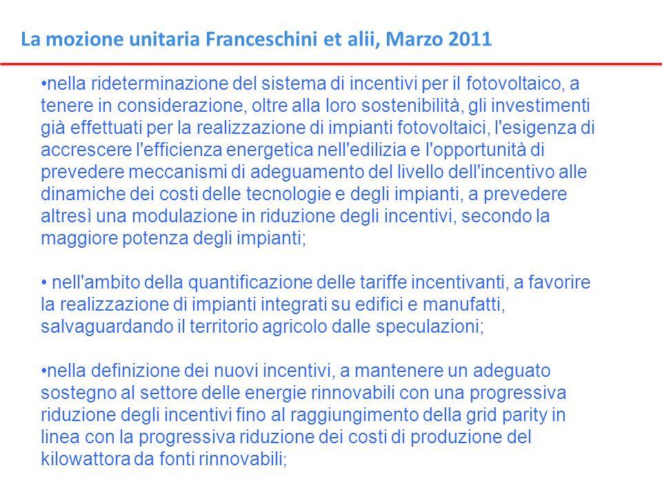 La mozione unitaria Franceschini et alii, Marzo 2011 nella rideterminazione del sistema di incentivi per il fotovoltaico, a tenere in considerazione,