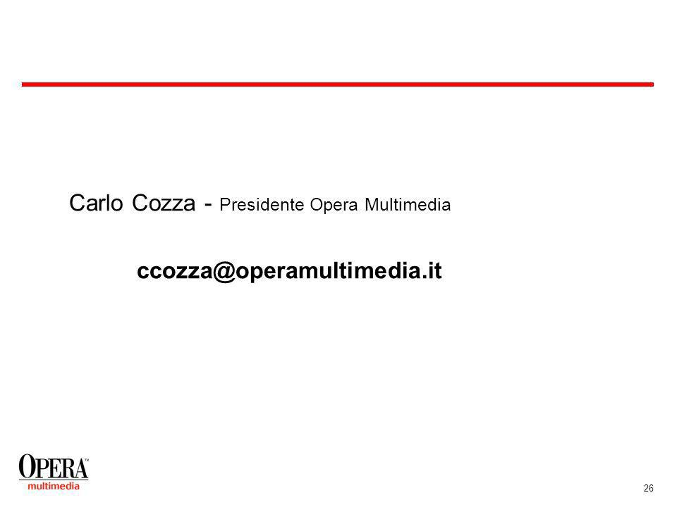 26 Carlo Cozza - Presidente Opera Multimedia ccozza@operamultimedia.it