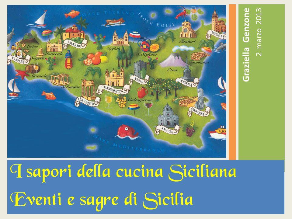 Graziella Genzone 2 marzo 2013 I sapori della cucina Siciliana Eventi e sagre di Sicilia