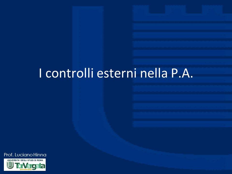 Prof. Luciano Hinna I controlli esterni nella P.A.