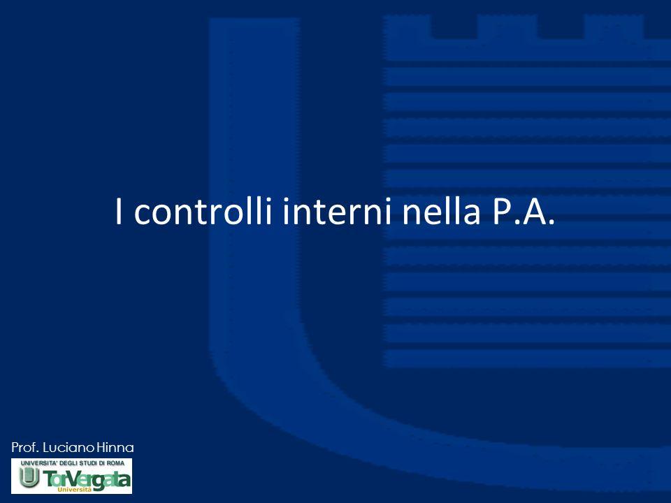 Prof. Luciano Hinna I controlli interni nella P.A.