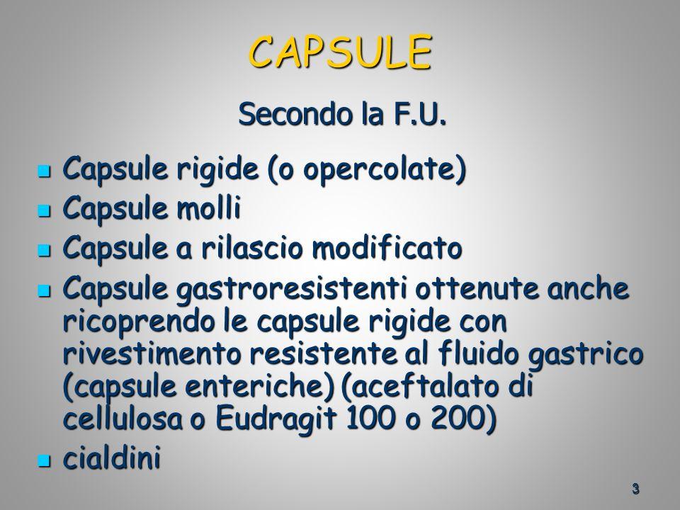 3 CAPSULE Secondo la F.U.