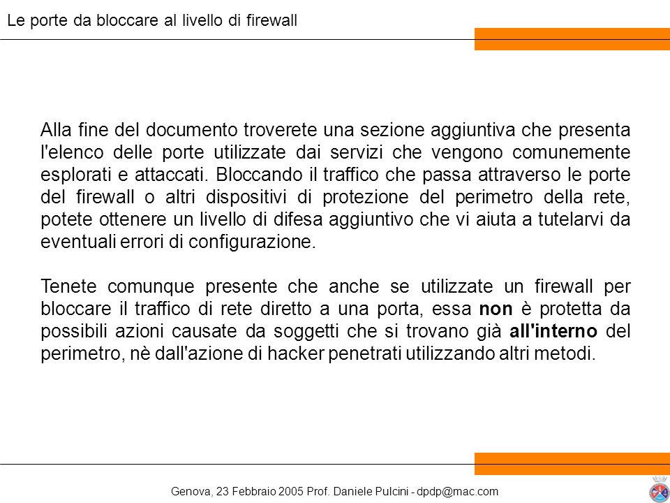 Genova, 23 Febbraio 2005 Prof. Daniele Pulcini - dpdp@mac.com Alla fine del documento troverete una sezione aggiuntiva che presenta l'elenco delle por
