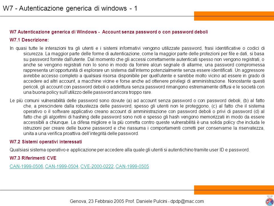 Genova, 23 Febbraio 2005 Prof. Daniele Pulcini - dpdp@mac.com W7 - Autenticazione generica di windows - 1 W7 Autenticazione generica di Windows - Acco