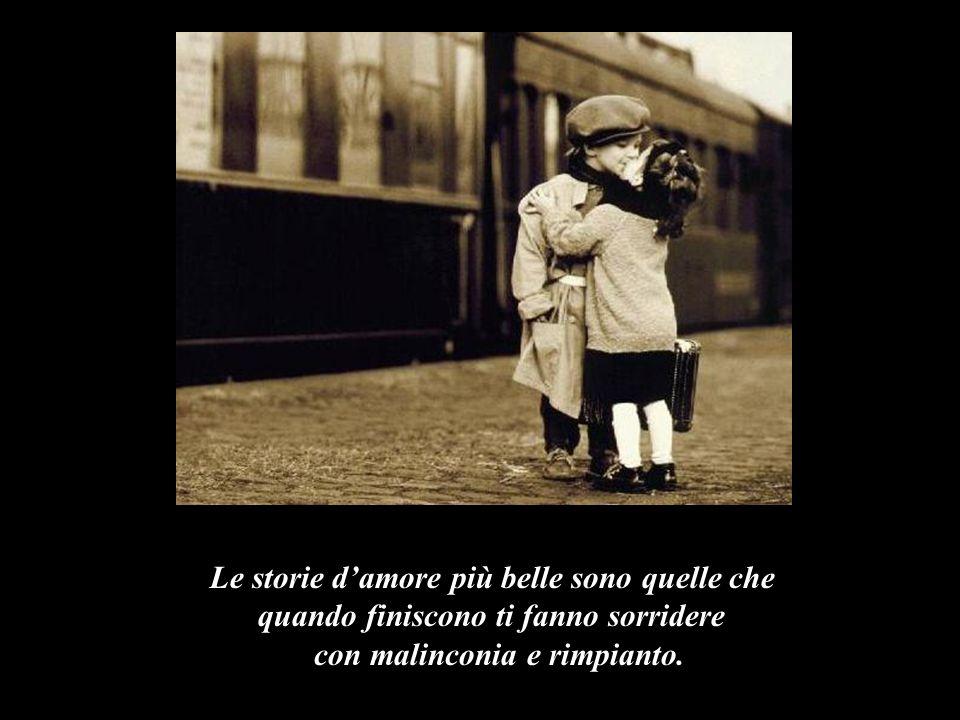 Confucio dice: Le storie damore più belle sono quelle che quando finiscono ti fanno sorridere con malinconia e rimpianto.