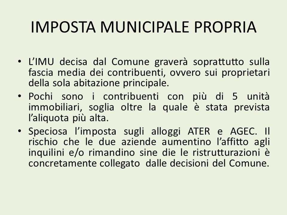 IMPOSTA MUNICIPALE PROPRIA LIMU decisa dal Comune graverà soprattutto sulla fascia media dei contribuenti, ovvero sui proprietari della sola abitazione principale.