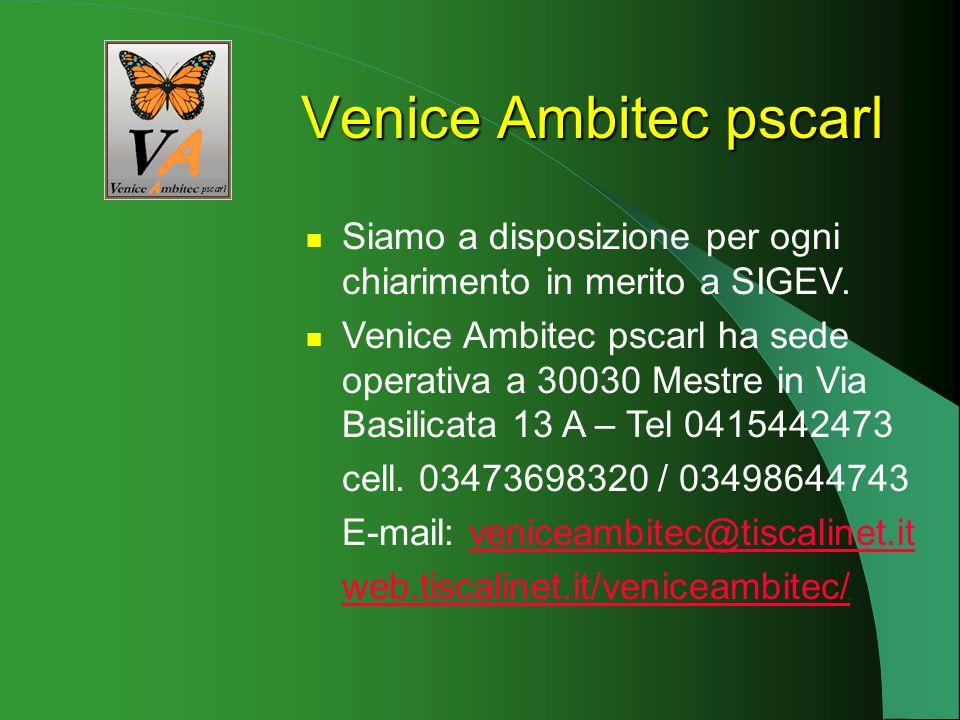 SIGEV è stato realizzato dalla Venice Ambitec pscarl. Venice Ambitec pscarl si occupa della raccolta, del trattamento e della gestione dei dati sul Ve
